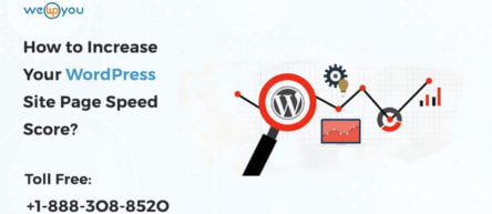How to Increase Your WordPress Site Page Speed Score