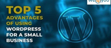 Top 5 Advantages of Using WordPress for a Small Business