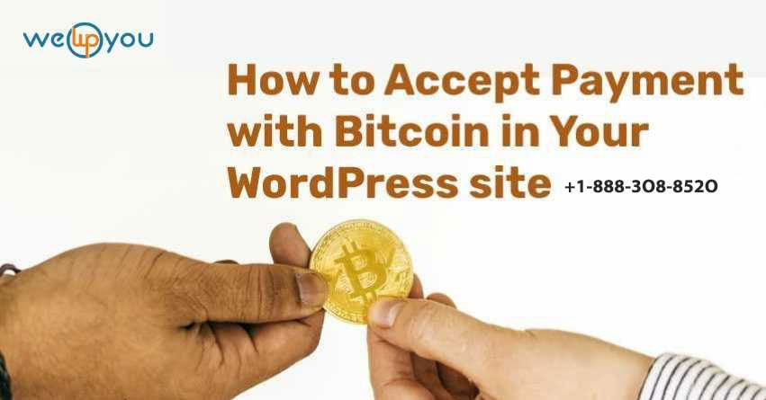 How to Accept Payment with Bitcoin in Your WordPress site?