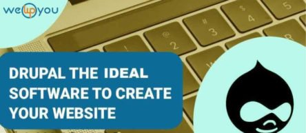 Drupal The ideal software to create your website