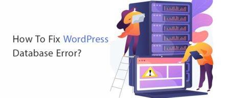 How To Fix WordPress Database Error?