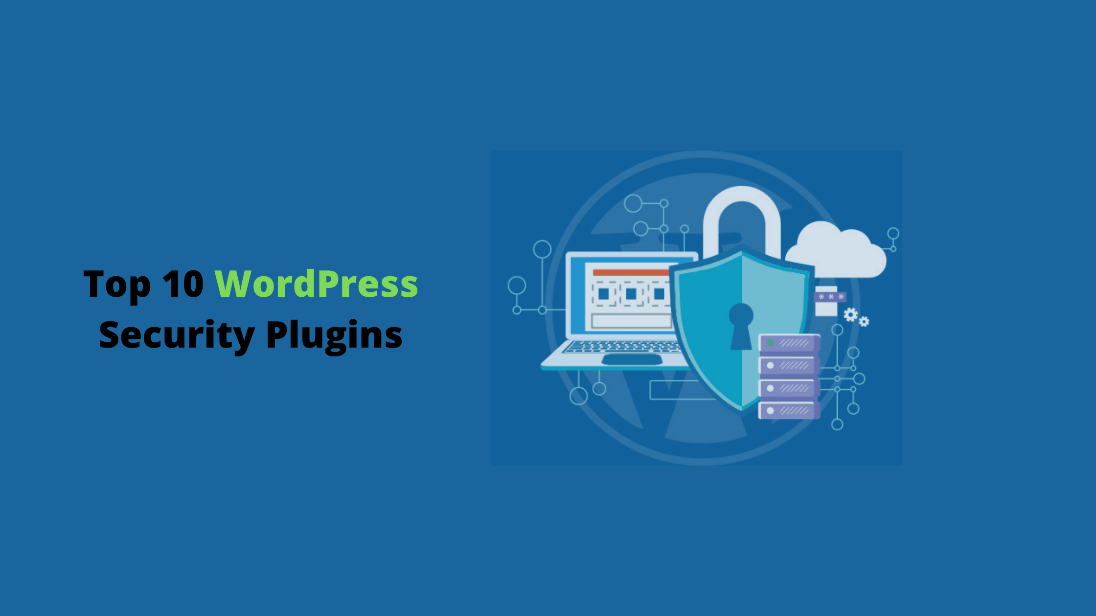 Top 10 WordPress Security Plugins