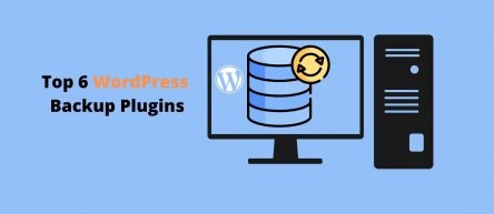 Top 6 WordPress Backup Plugins